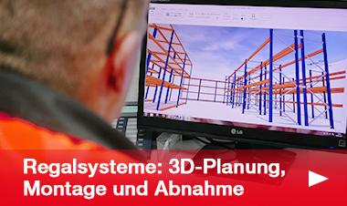Regalsysteme 3D-Planung und Montage
